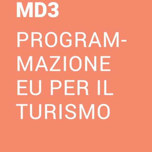 UD3.1 – La nuova programmazione europea per la Basilicata, focus su programmi e bandi turismo e sviluppo locale